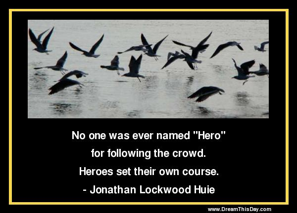 Hero Quotes Endearing Hero Quotes  Positive Quotes About Hero